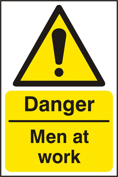 DANGER MEN AT WORK SIGN - BSS11196
