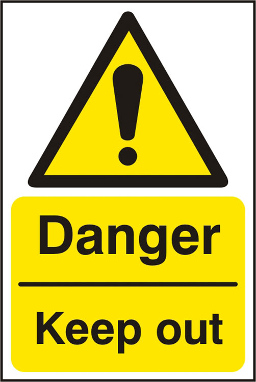 DANGER KEEP OUT SIGN - BSS11228