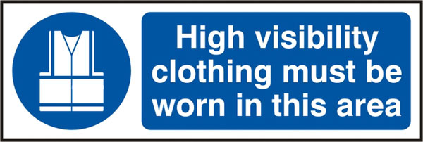 HIGH VISIBILITY CLOTHING MUST BE WORN SIGN - BSS11688